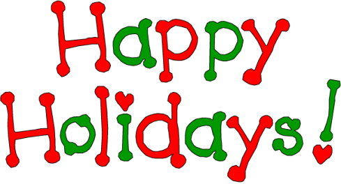 Image source: http://images.google.com/imgres?imgurl=https://shirtlabs.com/wp-content/uploads/2012/12/happy-holidays-cntry.png&imgrefurl=https://shirtlabs.com/happy-holidays/&usg=__8__Uc2Cv4XKDh4oNh07FsXfclDs=&h=324&w=600&sz=36&hl=en&start=6&sig2=FDSTGXvbtAt2NKS4oAp3cg&zoom=1&tbnid=IzEbZKRzg20eSM:&tbnh=73&tbnw=135&ei=49bQUM21LpT9yAHO44HoDg&prev=/search%3Fq%3Dhappy%2Bholidays%26hl%3Den%26gbv%3D2%26tbm%3Disch&itbs=1